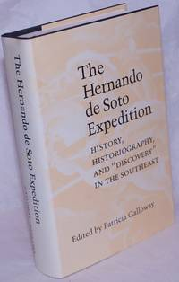 image of The Hernando de Soto Expedition; History, Historiography, and