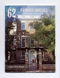 62 Famous Houses Of Charleston, South Carolina