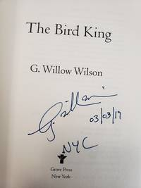 The Bird King (SIGNED, DATED & NYC)