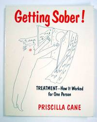 Getting Sober! Treatment, How it Worked for One Person