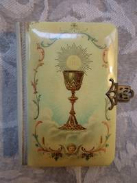 The Key of Heaven - Instructions and Prayers For Catholics / The Epistles and Gospels For the...