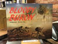 Bloody Buron: The Battle of Buron : Normandy, 08 July 1944