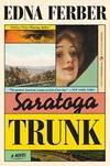 image of Saratoga Trunk (Perennial Classics)