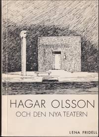 Hagar Olsson och den nya teatern : teatersynen speglad i teaterkritiken 1918-1929 och i...