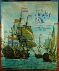 The Heyday of Sail, The Merchant Sailing Ship 1650-1830