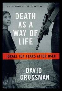image of DEATH AS A WAY OF LIFE - Israel Ten Years After Oslo
