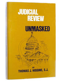 Judicial Review Unmasked