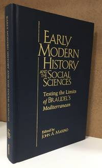 Early Modern History and the Social Sciences: Testing the Limits of Braudel's...