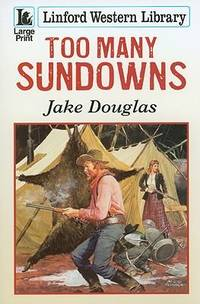 Too Many Sundowns (Linford Western)