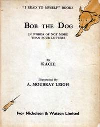 Bob the Dog, in Words of Not More Than Four Letters
