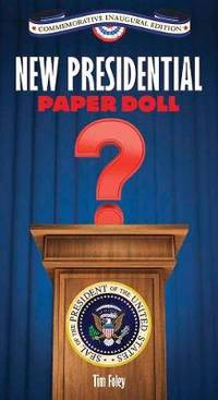 New Presidential Paper Doll Inaugural