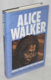 Alice Walker: critical perspectives past and present