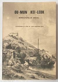 image of Ou-Mun Kei-Lèok: Monografia de Macau