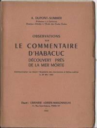 Observations sur le commentaire d'Hababuc découvert près de la Mer Morte,...