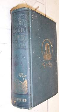 H.M. Stanley's Wonderful Adventures in Africa