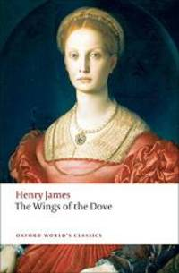 image of The Wings of the Dove (Oxford World's Classics)