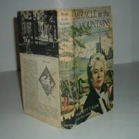 MIRACLE IN THE MOUNTAINS By HARNETT T. KANE 1956 signed By INEZ HENRY