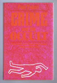 Crime and the Occult, A Forensic Study