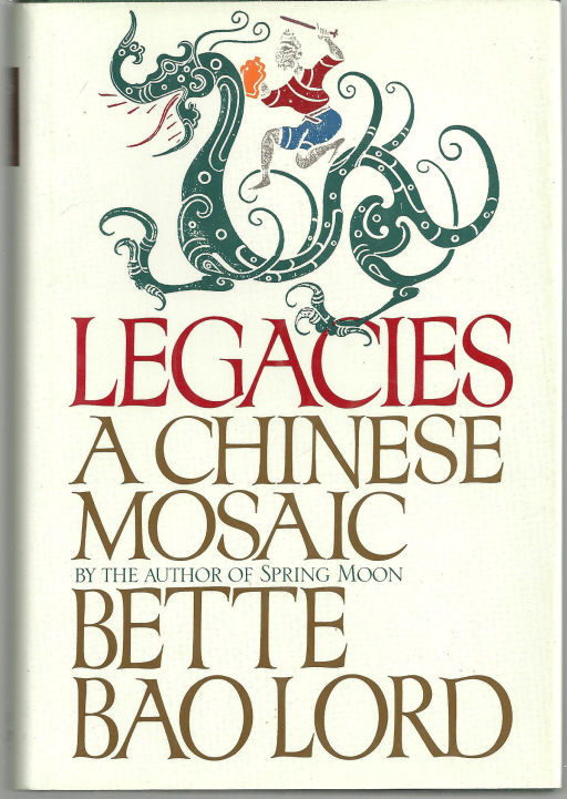 Image for LEGACIES A Chinese Mosaic