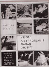 Latvijas Daba:  Valsts Aizsargajamie Dabas Objekti  - Rezervati, Liegumi; Ainavas, Augi, Dzivnieki, Dizkoki, Atsegumi ( Naturphoto ) ( Latvian Nature: Landscape, Plants, Animals, Outcrops / Nature Photography in Latvia ) ( Photographs )