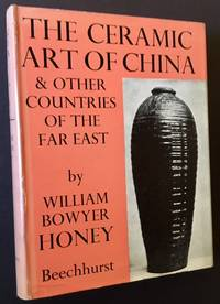 The Ceramic Art of China & Other Countries of the Far East