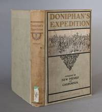 Doniphan's Expedition - Conquest of New Mexico and California