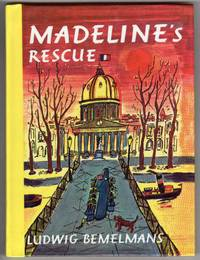MADELINE'S RESCUE by  Ludwig Bemelmans - 1st Printing - 1992 - from Mirror Image Book and Biblio.com