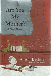 Are You My Mother: A Comic Drama
