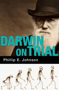 Darwin on Trial by Phillip E. Johnson - Paperback - 1993 - from ThriftBooks (SKU: G0830813241I4N10)