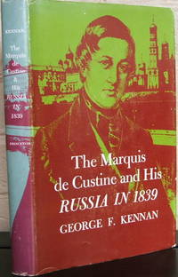 "The Marquis de Custine and His ""Russia in 1839"""