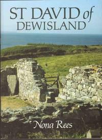 ST. DAVID OF DEWISLAND Patron Saint of Wales