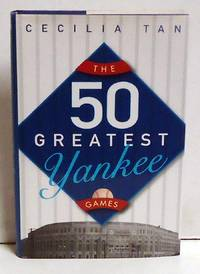 image of The 50 Greatest Yankee Games