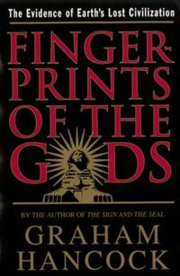 image of Fingerprints of the Gods : The Quest for Earth's Lost Civilization