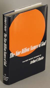 image of THE NINE BILLION NAMES OF GOD: THE BEST SHORT STORIES OF ARTHUR C. CLARKE