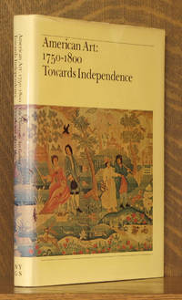 American Art, 1750-1800: Towards Independence