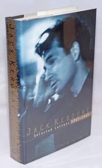 Jack Kerouac: selected letters 1957-1969