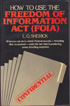 How to Use the Freedom of Information Act (FOIA)