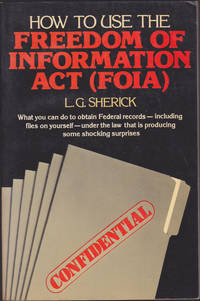 image of How to Use the Freedom of Information Act (FOIA)