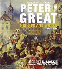 image of Peter the Great: His Life and World