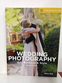 Wedding Photography: Art, Business  Style