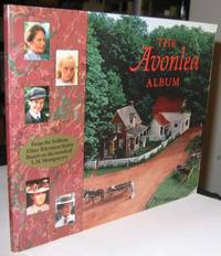 The Avonlea Album:  From the Sullivan Films Television Series based on the novels of L.M. Montgomery