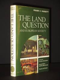 The Land Question and European Society