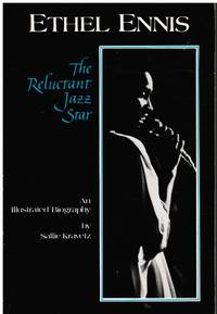 image of Ethel Ennis, the Reluctant Jazz Star - an Illustrated Biography (SIGNED)