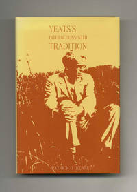 Yeats's Interactions with Tradition  - 1st Edition/1st Printing