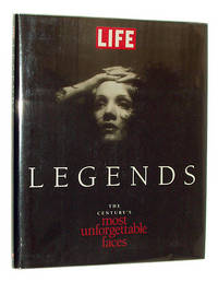 Life Legends: The Century's Most Unforgetable Faces