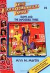 image of Dawn and the Impossible Three (The Baby-Sitters Club #5)