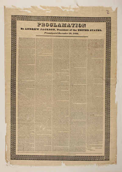 ANDREW JACKSON. Broadside. Proclamation, By Andrew Jackson, President of the United States. New York...