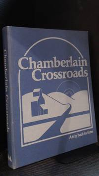 Chamberlain Crossroads: A Trip Back in Time