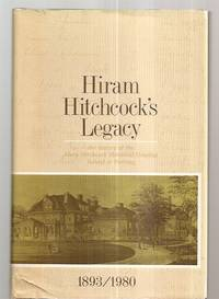 HIRAM HITCHCOCK'S LEGACY: THE HISTORY OF THE MARY HITCHCOCK MEMORIAL  HOSPITAL SCHOOL OF NURSING by  R.N.]  R.N. and Hilda Batchelder - First Edition - 1980 - from biblioboy and Biblio.com