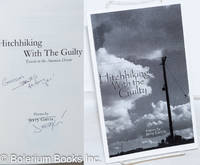 image of Hitchhiking with the Guilty: travels in the American Dream; poems [inscribed & signed]